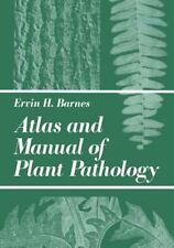 Atlas and Manual of Plant Pathology by E. H. Barnes (1979, Paperback)
