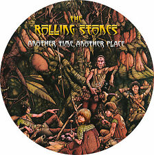 THE ROLLING STONES-ANOTHER TIME, ANOTHER PLACE-NEW LIMITED EDITION PICTURE DISC