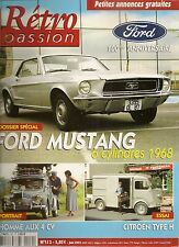 RETRO PASSION 152 DOSSIER FORD MUSTANG 6cyl 1968 CITROEN TYPE H 1948