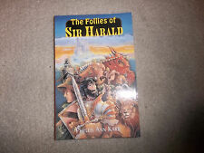 Pendragon Fiction The Follies of Sir Harald