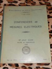 Conférences de mesures électriques - Ecole centrale des arts & manufactures,1963
