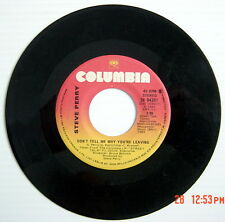 ONE 1984'S 45 R.P.M. RECORD, STEVE PERRY, OH SHERRIE + DON'T TELL ME WHY YOU'RE