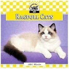 NEW - Ragdoll Cats (Cats Set 6) by Wheeler, Jill C.