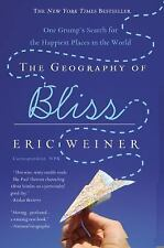The Geography of Bliss: One Grump's Search for the Happiest Places in the World,