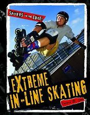 Extreme In-line Skating (Sports on the Edge!)-ExLibrary