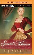 A Novel of Lord Hawkesbury's Players: Scandal's Mistress 2 by C. J. Archer...