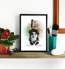 CHARLIE CHAPLIN A4 POSTER Inspirational Quote Print Unusual Design Wall Art Love