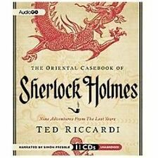 The Oriental Casebook of Sherlock Holmes : Nine Adventures from the Lost...