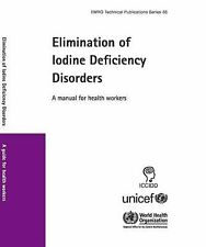 2008-12, Elimination of Iodine Deficiency Disorders: A Manual for Health Workers