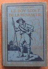 LE BOY-SCOUT DE LA REVANCHE : EPISODE DE LA GRANDE GUERRE - ILL. DUTRIAC -1916-