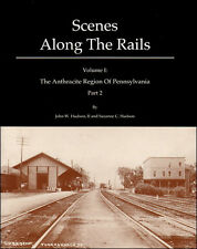 Scenes Along the Rails: Part 2, Anthracite Region of Pennsylvania (WILKES-BARRE)