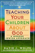 VG, Teaching Your Children About God: A Modern Jewish Approach Teaching Your Chi