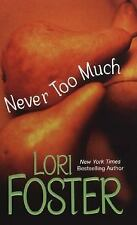 Never Too Much, Foster, Lori, Good Book