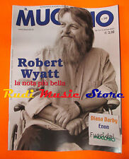 Rivista MUCCHIO SELVAGGIO 549/2003 Robert Wyatt Grant Lee Buffalo Enon  No cd