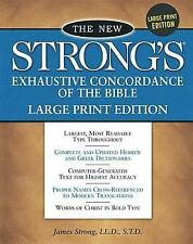 The New Strong's Exhaustive Concordance Of The Bible Comfort Print Edition by J