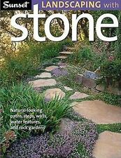 Sunset Landscaping with Stone: Natural-Looking Paths, Steps, Walls, Water Featur