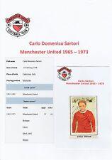 Carlo SARTORI MANCHESTER UTD 1965-1973 mano originale firmato FKS Adesivo