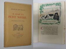 JEROME ET JEAN THARAUD - IL ETAIT UN PETIT NAVIRE [LITHO. DE P. FALKE] - 1943