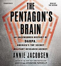 The Pentagon's Brain: An Uncensored History of DARPA, America's Top-Secret Milit