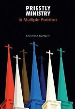 Priestly Ministry in Multiple Parishes