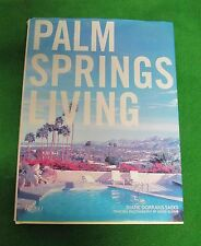 Palm Springs Living - Architecture & Design -  Rizzoli - Diane Dorrans Saeks