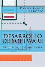 Desarrollo de Software : Requisitos, Estimaciones y Análisis by Daniel Ramos...