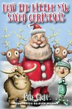 How the Little Yak Saved Christmas by Phil Gioia (2013, Paperback)
