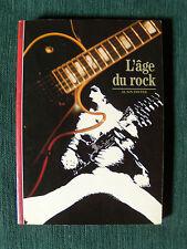 L'AGE DU ROCK - de ALAIN DISTER 1992 - 178 pages - eds Découvertes Gallimard 160