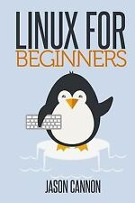 Linux for Beginners : An Introduction to the Linux Operating System and...