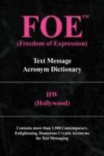 FOE (Freedom of Expression) : Text Message Acronym Dictionary by HW...