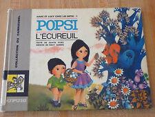 Rare Hard Cover French Book Marc et Lucy Chez les Bêtes Popsi L'écureuil !