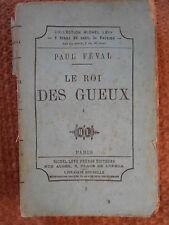 LE ROIS DES GUEUX - PAUL FEVAL - COLLECTION MICHEL LEVY 1872