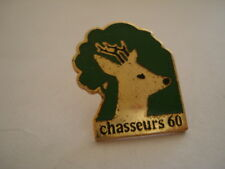 PINS CHASSEUR 60 CHEVREUIL PICARDIE OISE