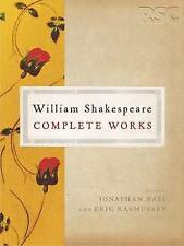 The RSC Shakespeare: The Complete Works by William Shakespeare (Paperback, 2008)