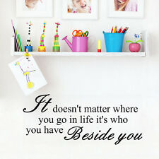 It Doesn'T Matter Where You Go In Life It'S Who You Have Beside You Living Room