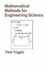 Mathematical Methods for Engineering Science by Peta Trigger (2013, Paperback)