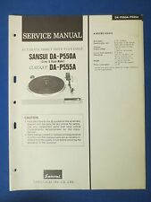 SANSUI DA-P550A DA-P555A CLASSIQUE SERVICE MANUAL ORIGINAL FACTORY ISSUE