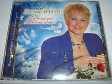 MARTINE APPERT  LA MUSIQUE DE NOTRE AMOUR    ACCORDEON  MUSETTE  CD   RARE