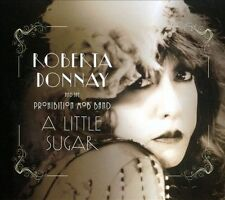 Donnay, Roberta/The Prohibit-A Little Sugar CD NEW