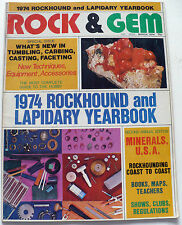 ROCK & GEM MAGAZINE MARCH 1974 ROCKHOUND AND LAPIDARY YEARBOOK