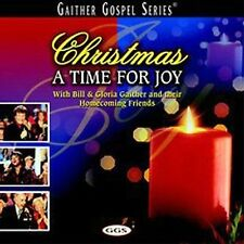 Christmas... A Time for Joy by Bill Gaither (Gospel) (CD, Sep-2003, Spring House