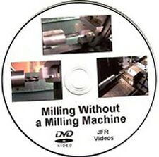 Milling without a Milling Machine (DVD) / Jose Rodriguez / drill press