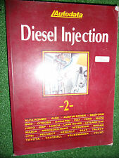 AUTODATA DIESEL INJECTION SYSTEMS MANUAL BOOK 1 BMW FIAT AUDI FORD 1970-1991