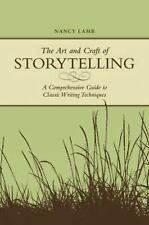 THE ART AND CRAFT OF STORYTELLING - NANCY LAMB (PAPERBACK) NEW