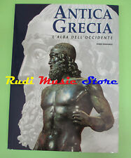 book libro ANTICA GRECIA L'alba dell'occidente STORIA E CIVILTA' WHITE STAR