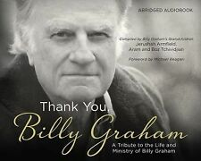 Thank You, Billy Graham:  A Tribute to the Life and Ministry of Billy Graham, Tc