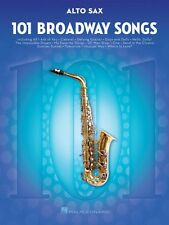 101 Broadway Songs for Alto Sax Instrumental Solo Book NEW 000154201