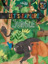 Lonely Planet Kids: Let's Explore... Jungle by Lonely Planet (2016, Paperback)