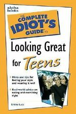 The Complete Idiot's Guide: Complete Idiot's Guide to Looking Great for Teens b…