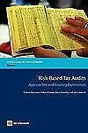 Directions in Development Ser.: Risk-Based Tax Audits : Approaches and...